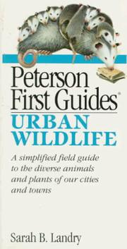 Cover of: Peterson first guide to urban wildlife | Sarah Landry
