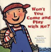 Cover of: Won't you come and play with me? by Mary Lee Donovan