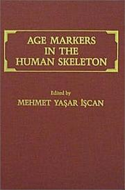 Cover of: Age markers in the human skeleton |