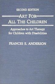 Cover of: Art for all the children | Anderson, Frances E.