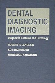 Cover of: Dental diagnostic imaging | Robert P. Langlais