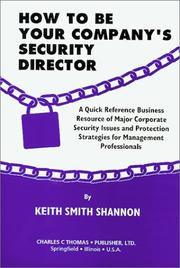 Cover of: How to Be Your Company's Security Director by Keith Smith Shannon