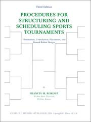 Cover of: Procedures for structuring and scheduling sports tournaments by Francis M. Rokosz