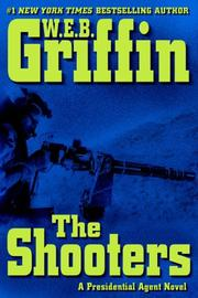 Cover of: The Shooters | William E. Butterworth (W.E.B.) Griffin