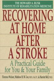 Cover of: Reco vering at home after a stroke | Florence Weiner