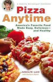 Cover of: Pizza Anytime | JoAnna M. Lund, Barbara Alpert