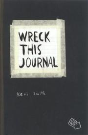 Cover of: Wreck this journal by Keri Smith