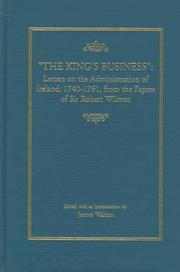 Cover of: The king's business | Wilmot, Robert Sir
