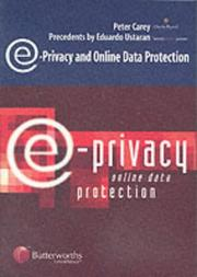 Cover of: E-privacy and online data protection | Carey, Peter LL. M.