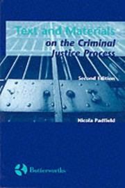 Cover of: Text and materials on the criminal justice process by Nicola Padfield