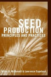 Cover of: Seed production by M. B. McDonald