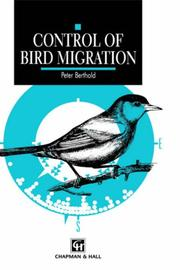 Cover of: Control of bird migration | P. Berthold