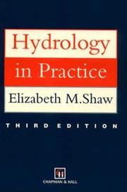 Cover of: Hydrology in practice by Elizabeth M. Shaw