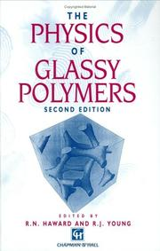 Cover of: Physics of Glassy Polymers | R.N. Haward