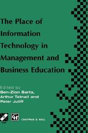 Cover of: The place of information technology in management and business education | TC3 WG3.4 International Conference on the Place of Information Technology in Management and Business Education (1996 Melbourne, Vic.)