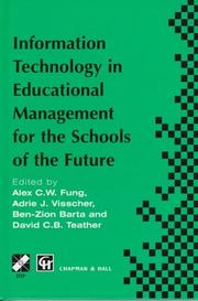 Cover of: Information technology in educational management for the schools of the future | IFIP TC3/WG 3.4 International Conference on Information Technology in Educational Management (ITEM) (1996 Hong Kong)