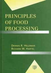 Cover of: Principles of food processing by Dennis R. Heldman