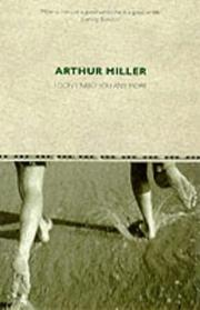 Cover of: I Don't Need You Any More | Arthur Miller