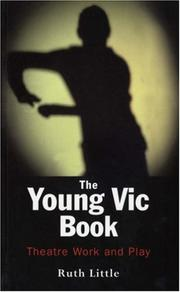 Cover of: The Young Vic book by Little, Ruth.