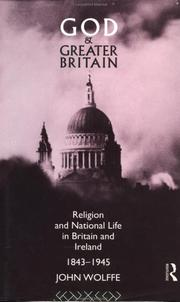 Cover of: God and greater Britain by John Wolffe