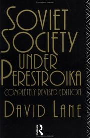 Cover of: Soviet society under perestroika by David Stuart Lane
