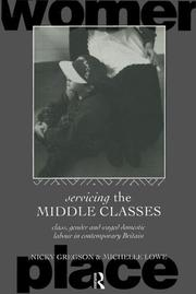 Cover of: Servicing the middle classes | Nicky Gregson