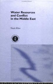 Cover of: Water resources and conflict in the Middle East by Nurit Kliot