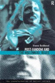 Cover of: Post-fandom and the millennial blues | Steve Redhead