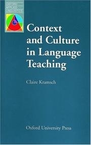 Cover of: Context and culture in language teaching | Claire J. Kramsch