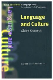 Cover of: Language and culture | Claire J. Kramsch