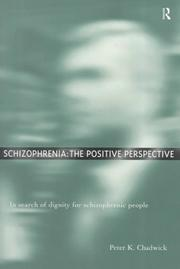 Cover of: Schizophrenia by Peter K. Chadwick