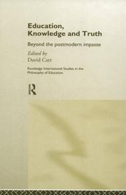 Cover of: Education, Knowledge and Truth | David Carr