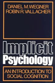 Cover of: Implicit psychology by Daniel M. Wegner