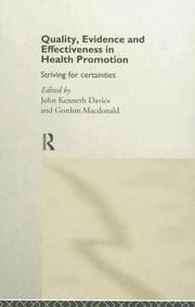 Cover of: Quality, Evidence and Effectiveness in Health Promotion | John Davies