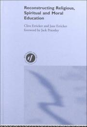 Cover of: Reconstructing Religious, Spiritual and Moral Education | Clive Erricker