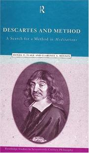 Cover of: Descartes and method by Daniel E. Flage