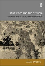 Cover of: Aesthetics and The Environment by Allen Carlson
