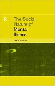 Cover of: The Social Nature of Mental Illness | Dr. Leon Bowers