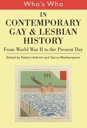 Cover of: Who's Who in Contemporary Gay and Lesbian History | Robert Aldrich
