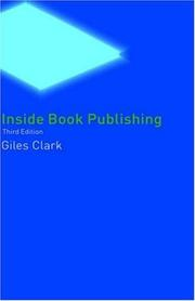 Cover of: Inside book publishing by Giles N. Clark