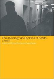 Cover of: Sociology and Politics of Health | Michael Purdy