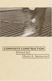 Cover of: Composite construction | D. A. Nethercot