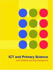 Cover of: ICT and primary science by Williams, John