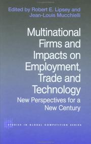 Cover of: Multinational Firms and Impacts on Employment, Trade and Technology | Robert Lipsey