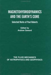Cover of: Magnetohydrodynamics and the Earth's Core | Andrew M. Soward