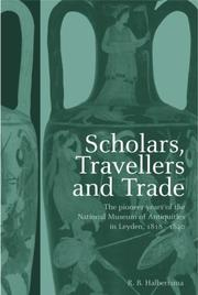 Cover of: Scholars, travellers, and trade | Ruurd B. Halbertsma