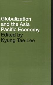 Cover of: Globalisation and the Asia Pacific Economy (Pacific Trade and Development Conference//(Papers)) | Kyung Tae Lee