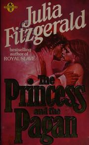 The princess and the pagan