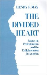 Cover of: The divided heart | Henry Farnham May