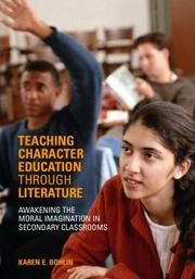 Cover of: Teaching Character Education through Literature by Karen Bohlin